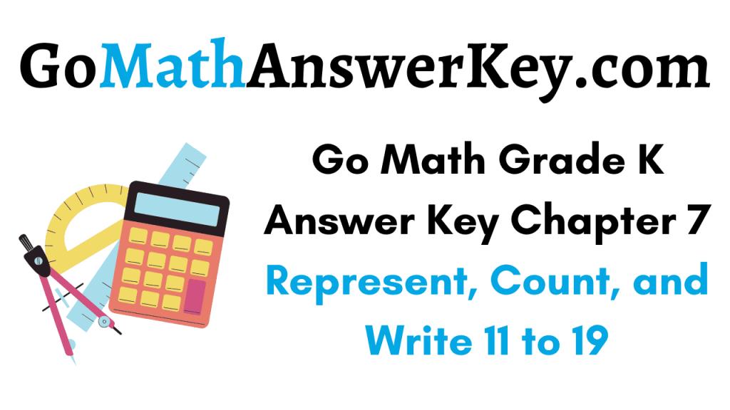 Go Math Grade K Answer Key Chapter 7
