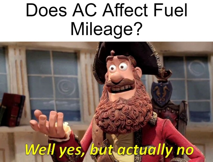 does ac affect fuel mileage