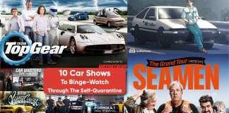 10 Car Shows To Binge-Watch Through The Self-Quarantine