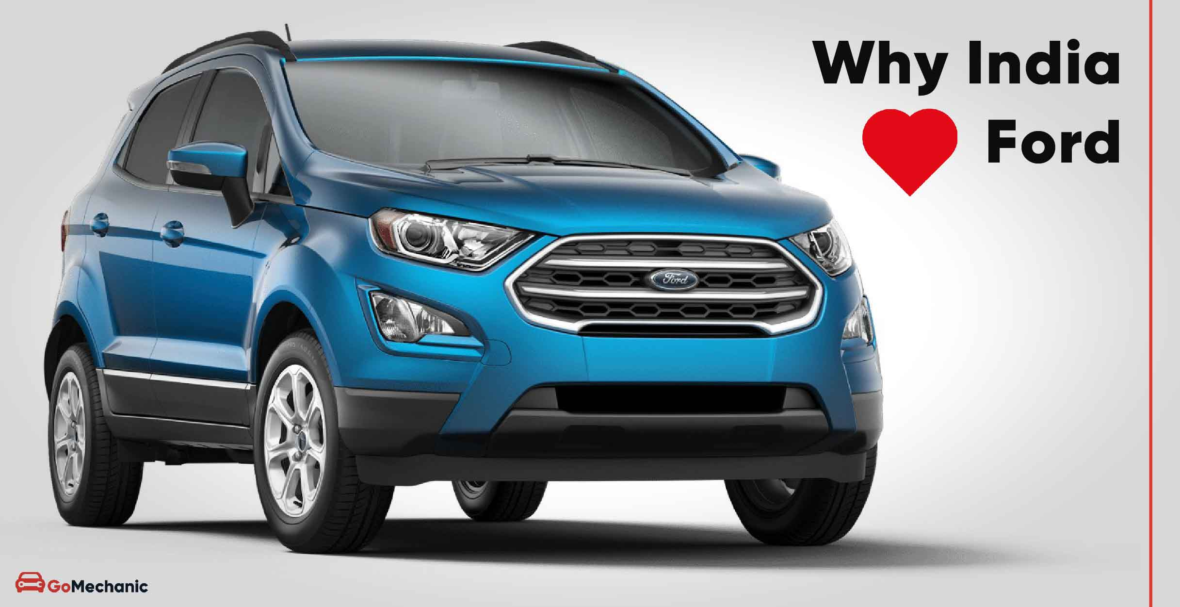 10 Reasons Why Indians Just Love Ford Cars