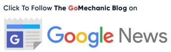 Follow The GoMechanic Blog On Google News