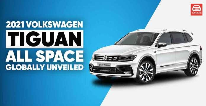 2021 Tiguan AllSpace Globally Unveiled