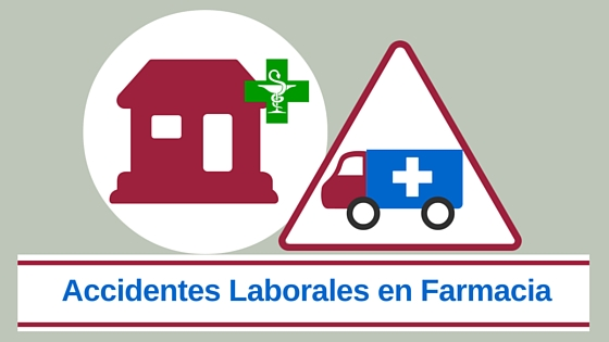 Accidentes laborales en farmacias cabecera