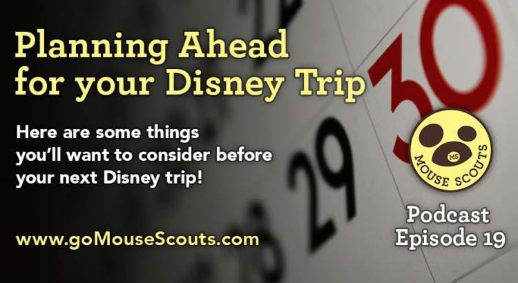 Episode-019-Planning-Ahead-for-Disney-Trip