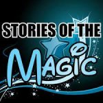 Stories of the Magic Podcast