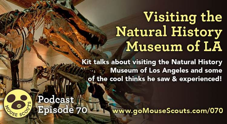 episode-070-kit-natural-history-muesum-la