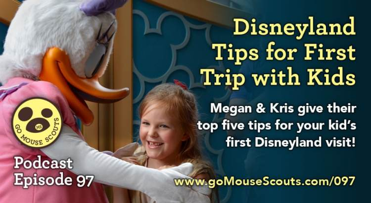 Episode-097-Disneyland-Tips-for-First-Trip-with-Kids