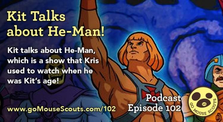 Episode-102-Kit-Talks-About-He-Man