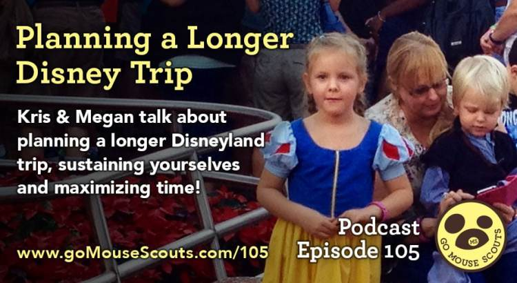 Episode-105-Planning-a-Longer-Disneyland-Trip