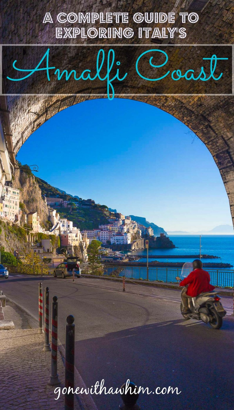 A complete guide to exploring the Amalfi Coast in Italy // gonewithawhim.com