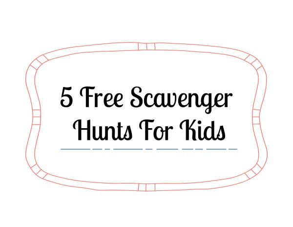 5 Free Indoor Scavenger Hunts For Kids
