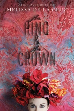 The Ring and The Crown by Melissa de la Cruz – Spotlight & Giveaway!