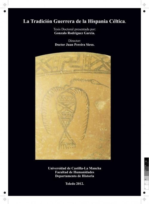 La tradición guerrera de la hispania Céltica. Portada Tesis Doctoral. Gonzalo Rodríguez