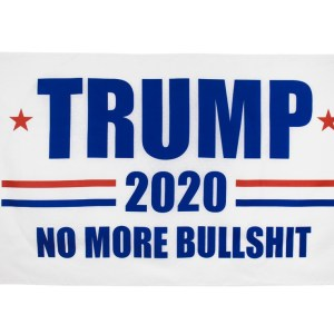 """""""TRUMP 2020 NO MORE BULLSHIT"""" Donald Trump 2020 Presidential Campaign Flag, Trump Campaign Slogan & Logos & Poster & ads & Banners. (3FT x 5FT, 90cm x 150cm, 35in x 59in) White Background, Blue Text, Red Stars, Red and Blue lines"""