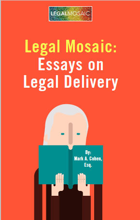 Legal Mosaic: Essays on the Legal Delivery E-book