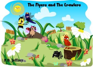 Flyers and crawlers