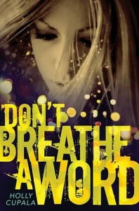 Don't Breathe A Word, Holly Cupala, Book Cover