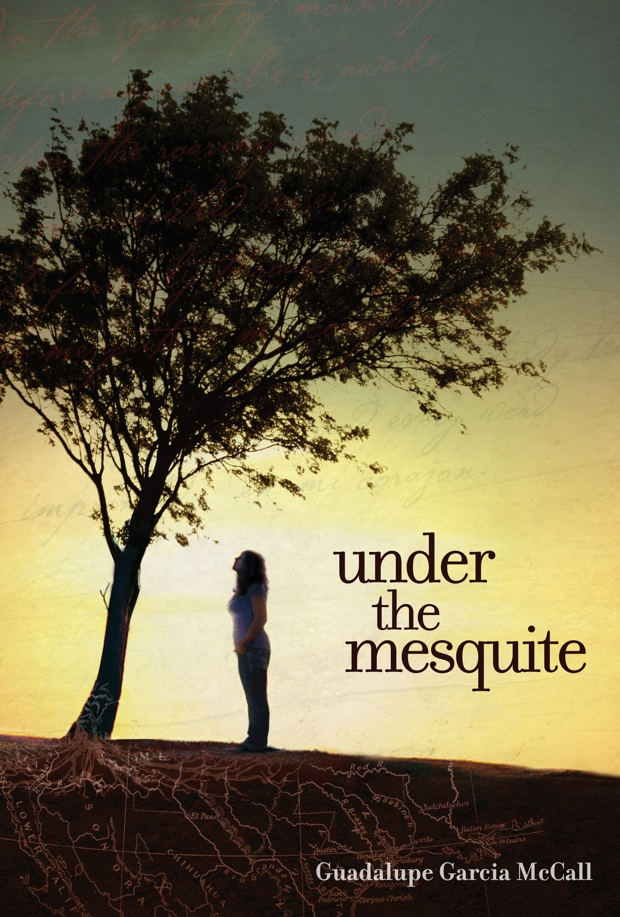 Under The Mesquite Guadalupe Garcia McCall Book Cover