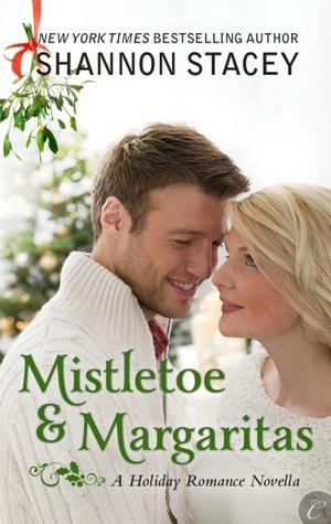 Mistletoe & Margaritias Shannon Stacey Book Cover