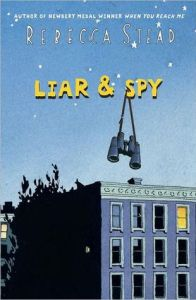 Liar & Spy Rebecca Stead Book Cover