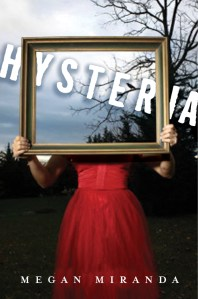 Hysteria by Megan Miranda | Good Books And Good WIne