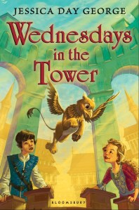 Wednesdays In The Tower by Jessica Day George | Good Books And Good Wine