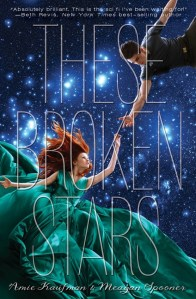 These Broken Stars | Meagan Spooner | Amie Kaufman | Book Review