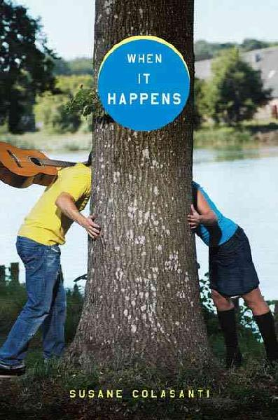 When It Happens by Susane Colasanti | Good Books And Good Wine