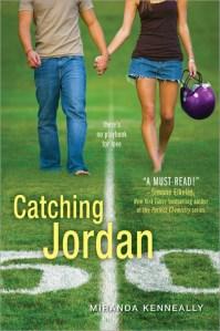 Catching Jordan by Miranda Kenneally   Good Books And Good Wine