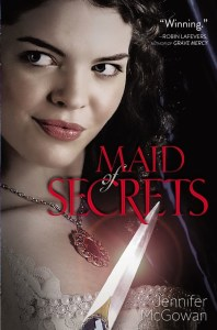Maid Of Secrets by Jennifer McGowan | Good Books and Good Wine