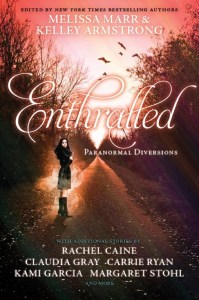 Enthralled edited by Melissa Marr and Kelley Armstrong | Good Books And Good Wine
