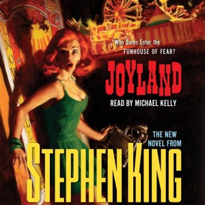 Joyland by Stephen King | Good Books And Good WIne