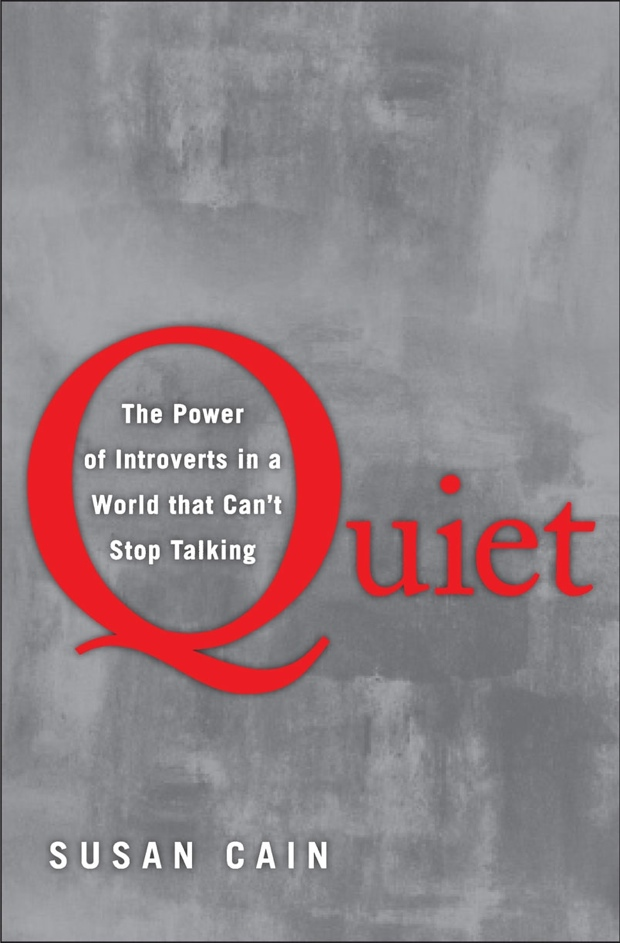 Quiet by Susan Cain | Good Books And Good Wine