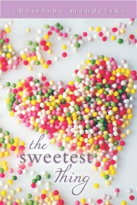 The Sweetest Thing | Christina Mandelski | Book Review