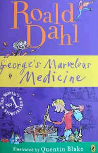 George's Marvelous Medicine by Roald Dahl | Good Books And Good WIne