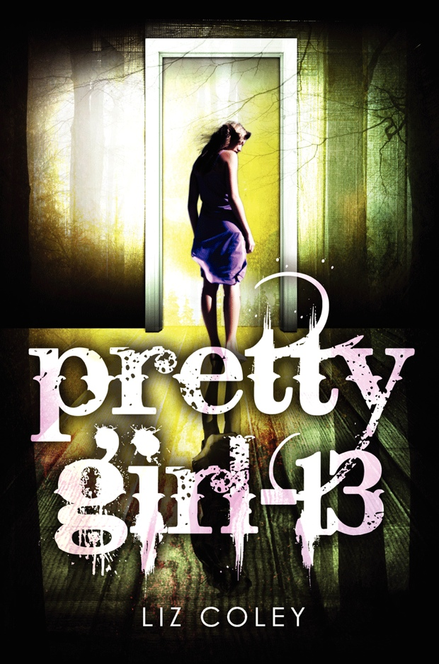 Pretty Girl-13 by Liz Coley   Good Books And Good Wine
