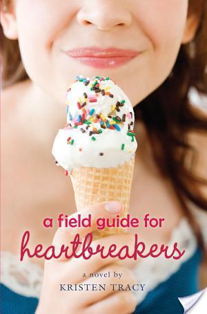 A Field Guide For Heartbreakers by Kristen Tracy