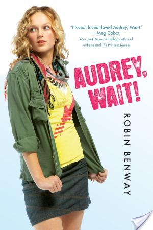 Review of Audrey, Wait! by Robin Benway