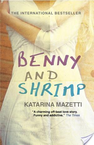 Review of Benny & Shrimp by Katarina Mazetti