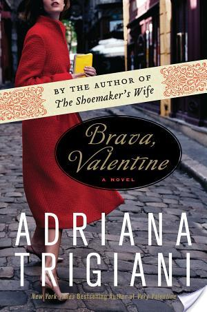 Review of Brava, Valentine by Adriana Trigiani
