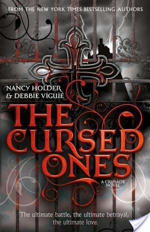 Review of Crusade by Nancy Holder and Debbie Viguie