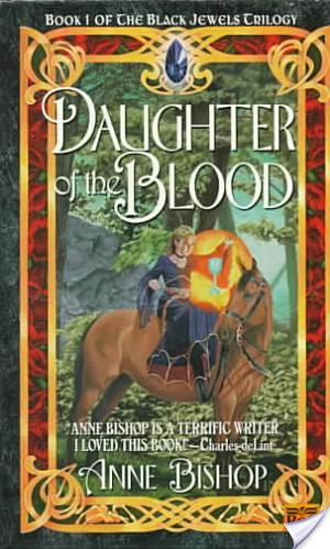 Review of Daughter of the Blood by Anne Bishop