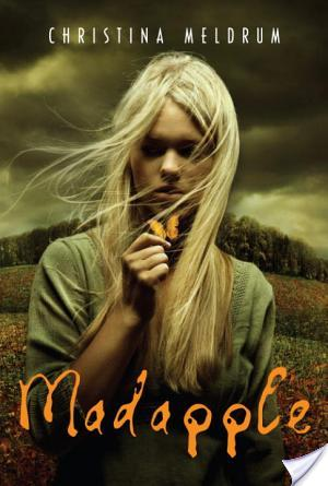 Review of Madapple by Christina Meldrum