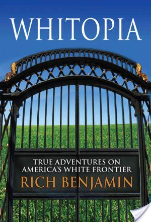 Review of Searching for Whitopia by Rich Benjamin
