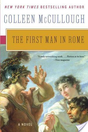 Review of The First Man In Rome by Colleen McCullough