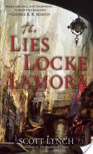 The Lies Of Locke Lamora book cover Scott Lynch