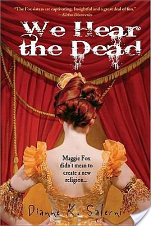 Review of We Hear The Dead by Dianne Salerni