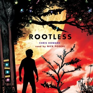 Rootless by Chris Howard | Good Books And Good Wine