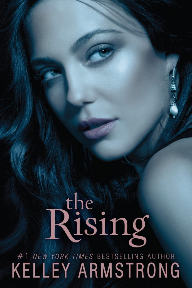 The Rising by Kelly Armstrong   Good Books And Good Wine
