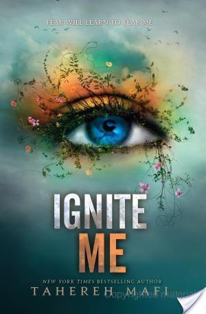 Ignite Me | Tahereh Mafi | Book Review